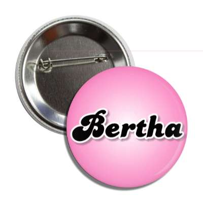 bertha female name pink button
