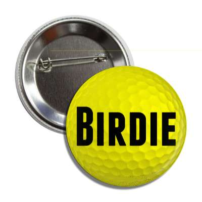 birdie yellow golfball button