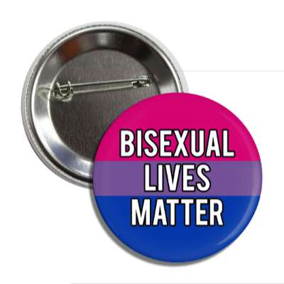 bisexual lives matter bi pride flag button