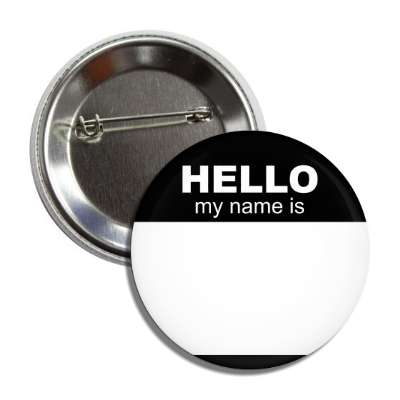 black hello my name is button