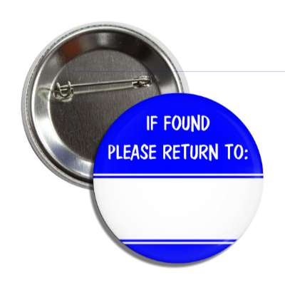 blue if found please return to button