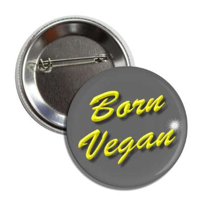 born vegan grey yellow sparkle button