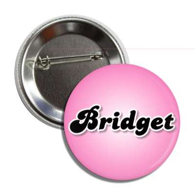 bridget female name pink button