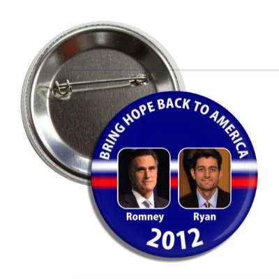 bring hope back to america romney ryan button