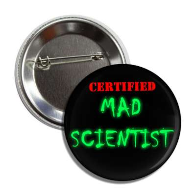 certified mad scientist button