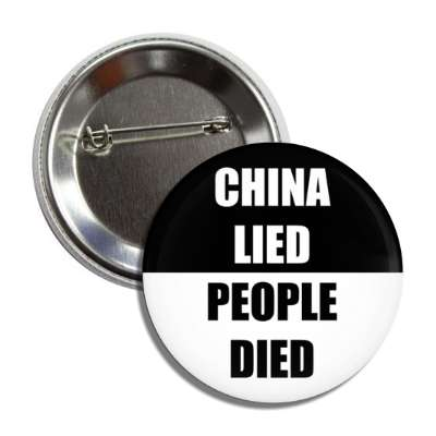 china lied people died button