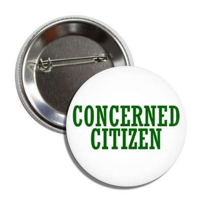 concerned citizen button