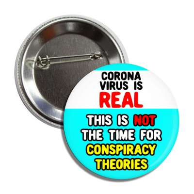 coronavirus is real this is not the time for conspiracy theories aqua butto
