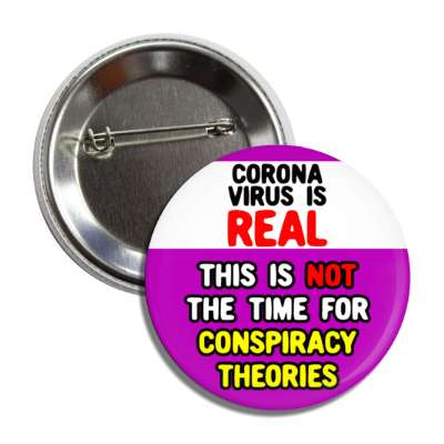 coronavirus is real this is not the time for conspiracy theories purple but