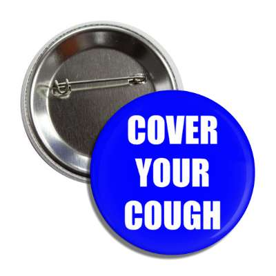 cover your cough button