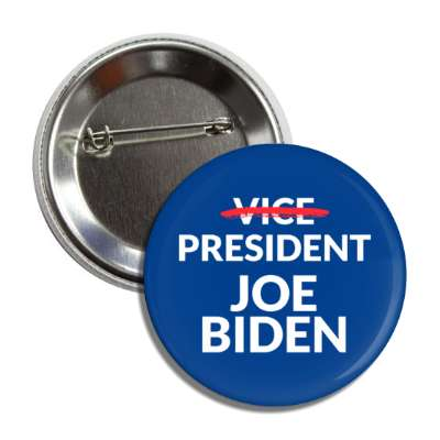 crossed out vice president joe biden button