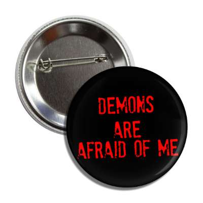demons are afraid of me stamp red button