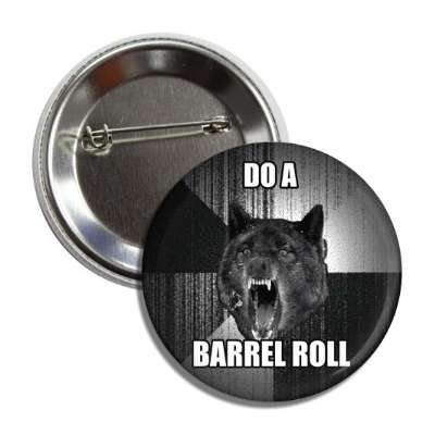 do a barrel roll insanity wolf button