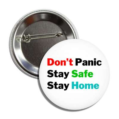 dont panic stay safe stay home button