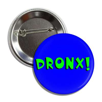 dronx button