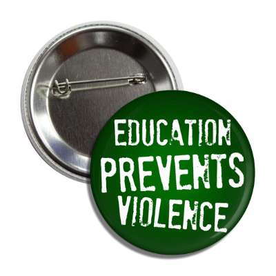 education prevents violence button