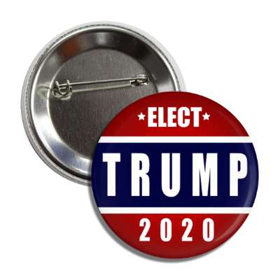 elect trump 2020 button