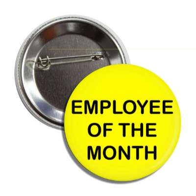 employee of the month yellow button