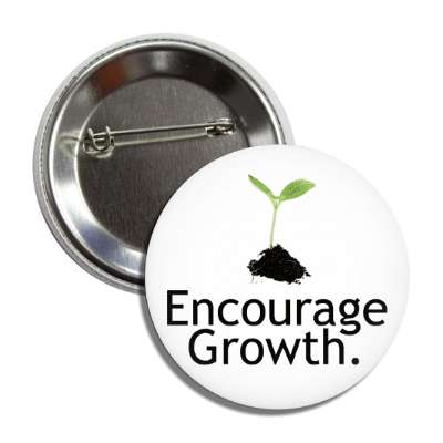 encourage growth seedling dirt button