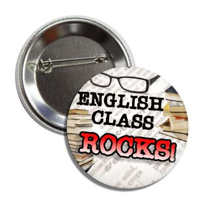 english class rocks glasses books button