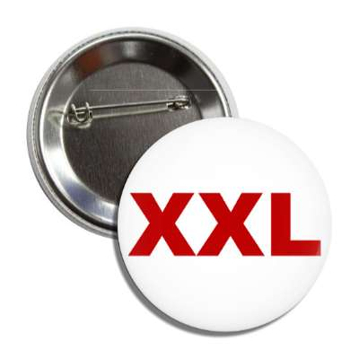extra extra large xxl clothing size button