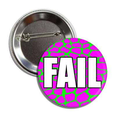 fail magenta green giraffe pattern button