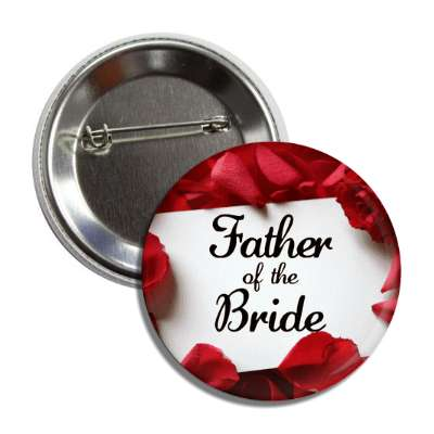 father of the bride white card red petals button