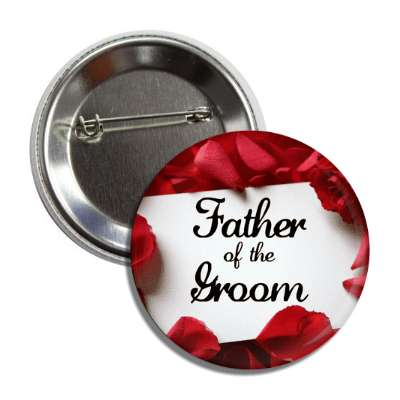 father of the groom white card red petals button