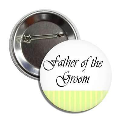 father of the groom white yellow lines button