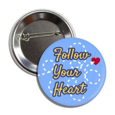 follow your heart blue dotted lines button