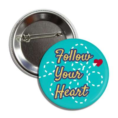 follow your heart teal dotted lines button