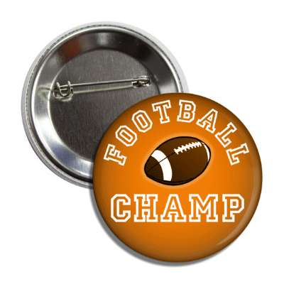 football champ orange button
