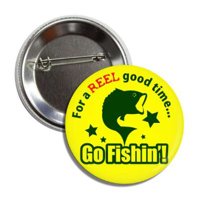for a reel good time go fishing fish silhouette stars yellow button