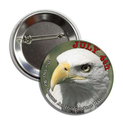fourth of july independence day eagle closeup button