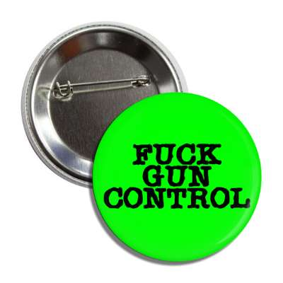 fuck gun control green typewriter button