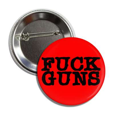 fuck guns red typewriter button