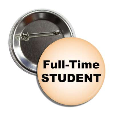 full time student button