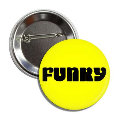 funky button