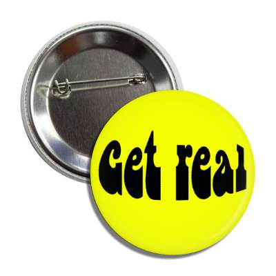 get real yellow hippy button