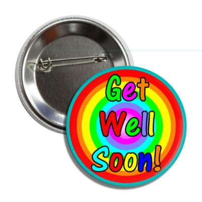 get well soon rainbow button