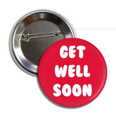 get well soon red cute button