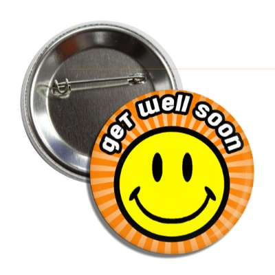 get well soon smiley orange rays button