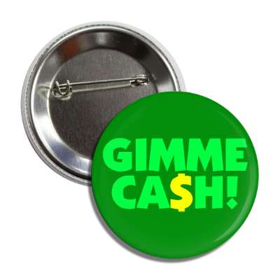 gimme cash dollar sign button