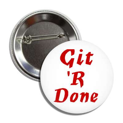 git r done button