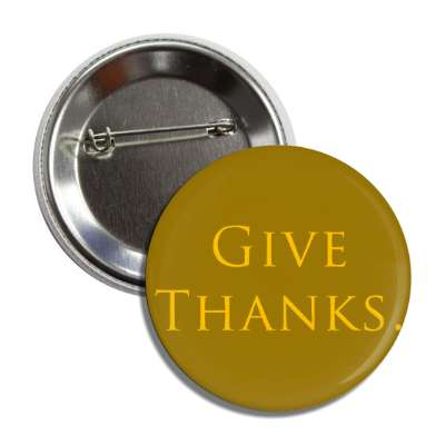 give thanks brown button
