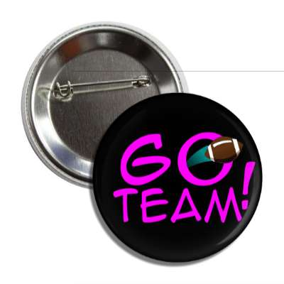 go team black magenta thrown football button