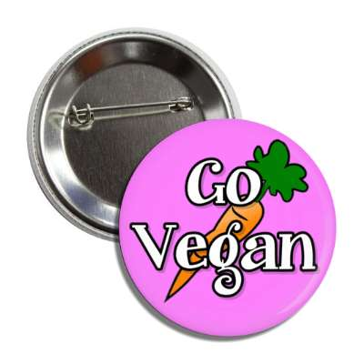 go vegan carrot light magenta button