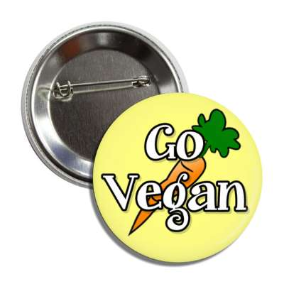 go vegan carrot yellow button