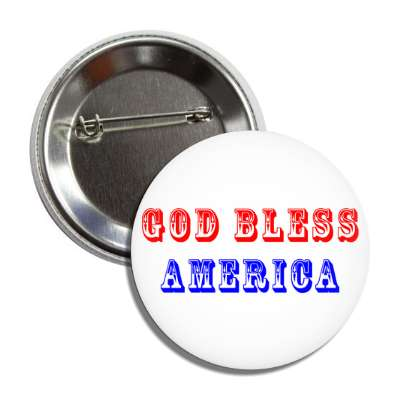 god bless america old timey red white blue button