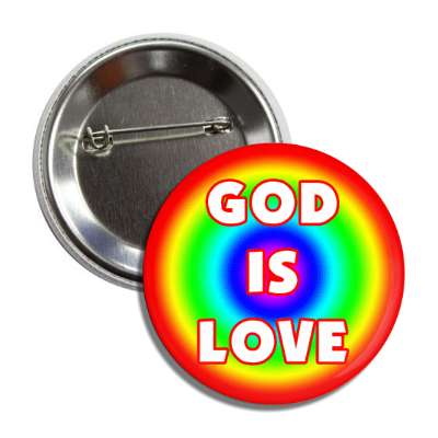 god is love circle rainbow button